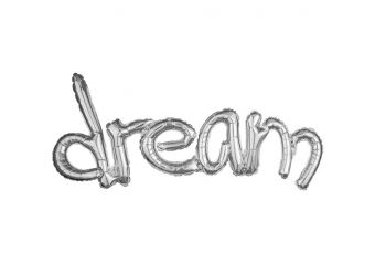 "Dream Silver Freestyle Phrase Balloon - 37"" x 18"" Foil"